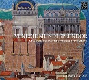 CD-Venecie mundi splendor